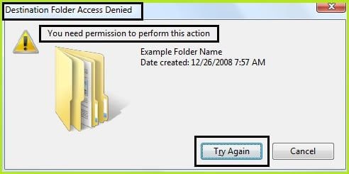Destination Folder Access Denied. Need Permissions to Perform this Action