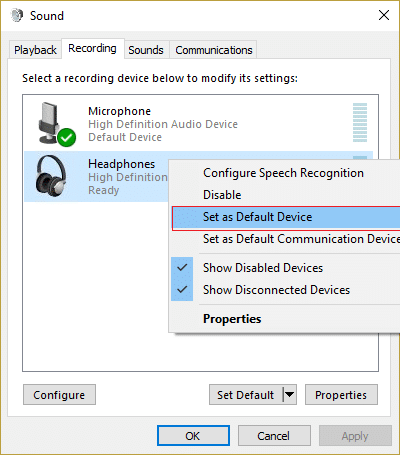 Right-click on your Headphones and select Set as Default Device