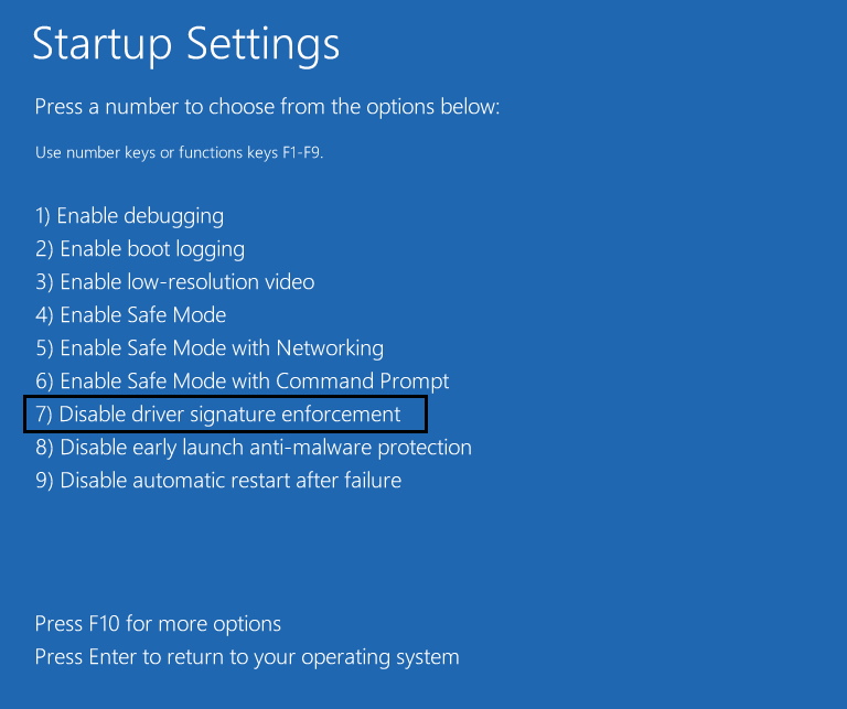 startup settings select 7 to disable driver signature enforcement