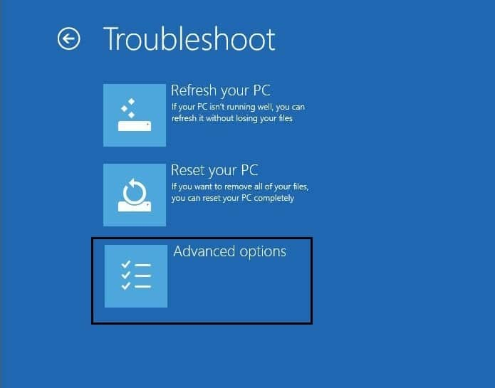 select advanced option from troubleshoot screen