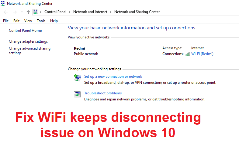 Fix WiFi keeps disconnecting in Windows 10