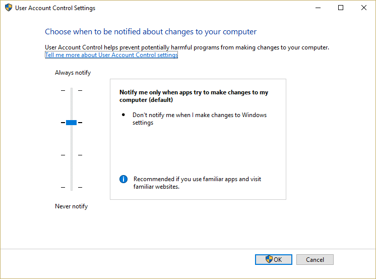 User Account Control Settings window move the slider to the Second level from the top