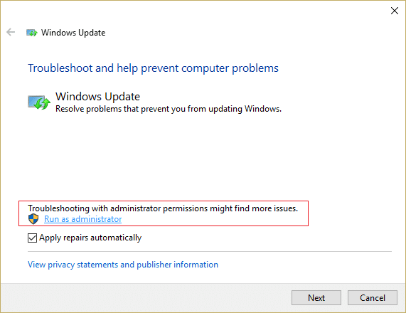 make sure to click Run as administrator in Windows Update Troubleshooter