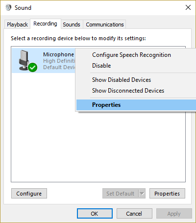 right click on your Default Microphone and select Properties