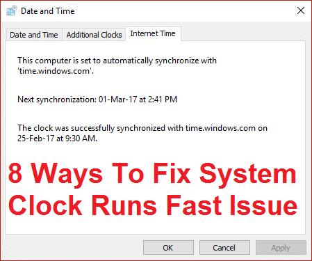 8 Ways To Fix System Clock Runs Fast Issue
