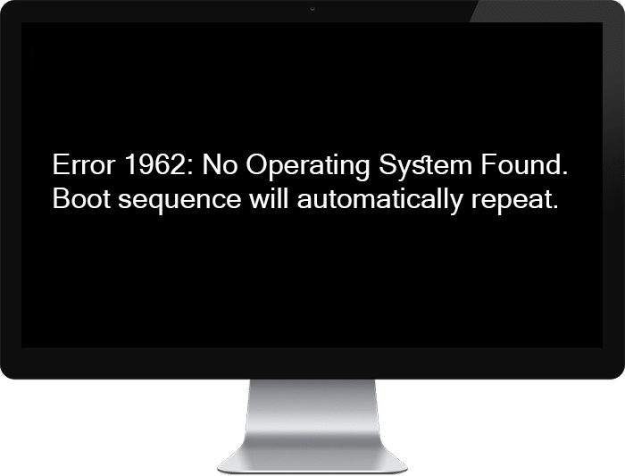 Fix Error 1962 No Operating System Found. Boot sequence will automatically repeat