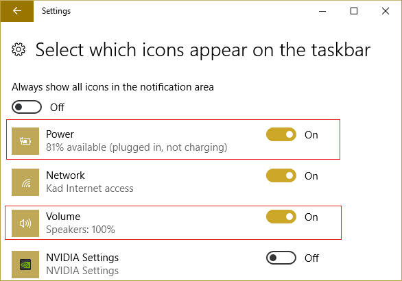 Make sure the Volume or Power or the hidden system icons are turned ON