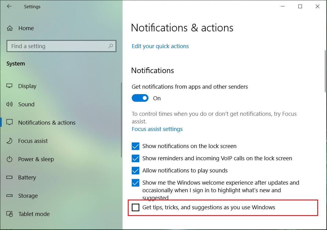 Scroll down till you find Get tips, tricks, and suggestions as you use Windows