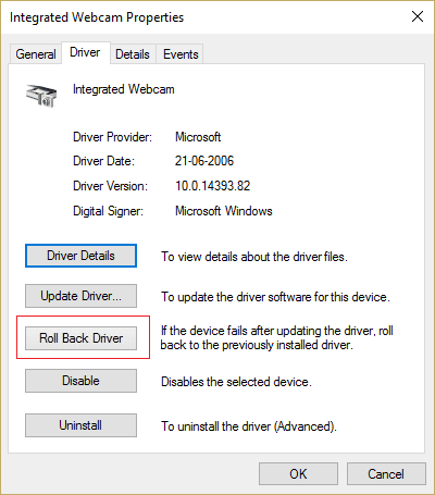 Switch to Driver tab and click on Roll Back Driver