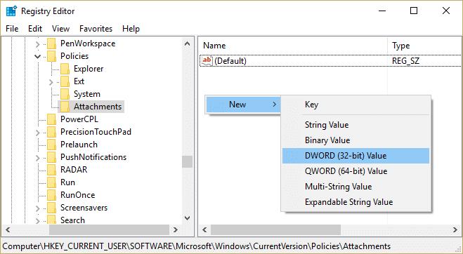 Under attachment make a new DWORD called SaveZoneInformation | Disable SmartScreen Filter in Windows 10