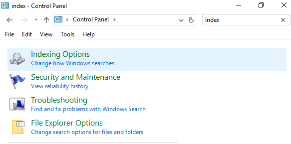click on Indexing options in Control Panel search