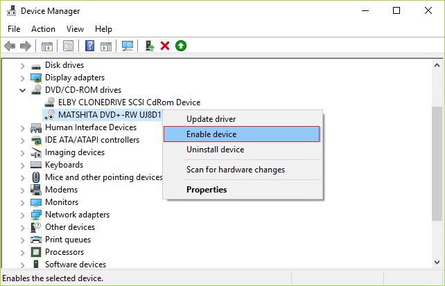 Once the device is disabled again right-click on it and select Enable