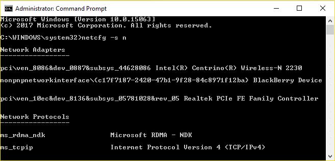 Run netcfg –s n command in cmd