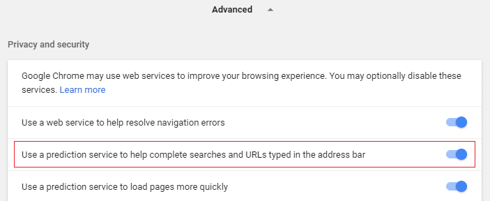 Enable the toggle for Use prediction service to load pages more quickly