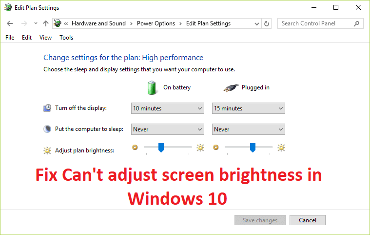 Fix Can't Adjust Screen Brightness in Windows 10 [SOLVED]
