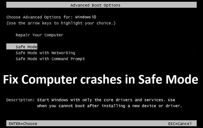Fix Computer crashes in Safe Mode