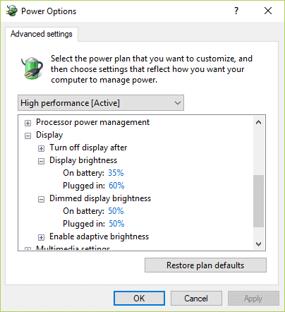 From the Advanced settings window find and expand Display then change Display brightness, Dimmed display brightness and Enable adaptive brightness settings