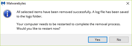 MBAM may require a reboot in order to complete the removal process. If it displaysthe below message, just click on Yes to restart your PC.