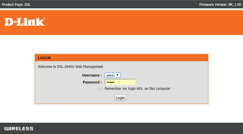 Type the Ip address to access Router Settings and then provide username and password