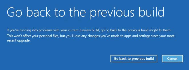 Windows 10 Go back to previous build