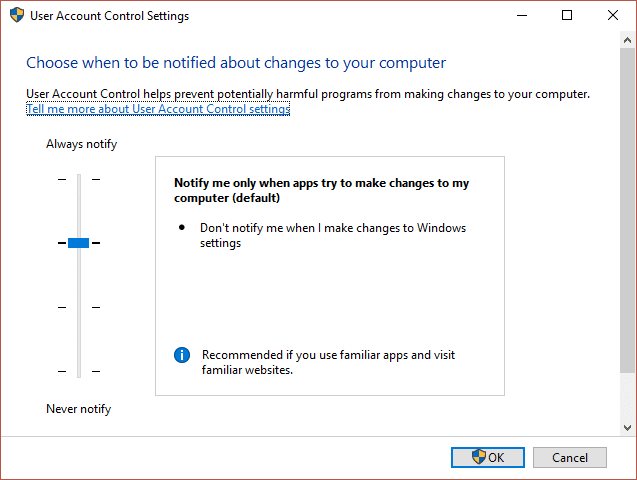 Move the slider up or down to choose when to be notified about changes to your computer