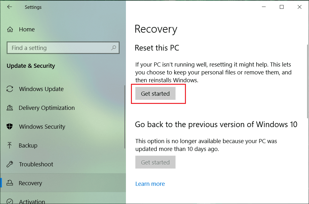 Select Recovery and click on Get started under Reset this PCSelect Recovery and click on Get started under Reset this PC
