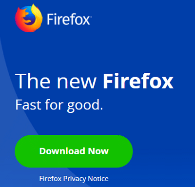 Click Download Now to download the latest version of Firefox.