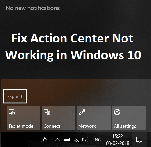 Fix Action Center Not Working in Windows 10