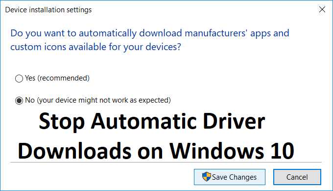 Stop Automatic Driver Downloads on Windows 10
