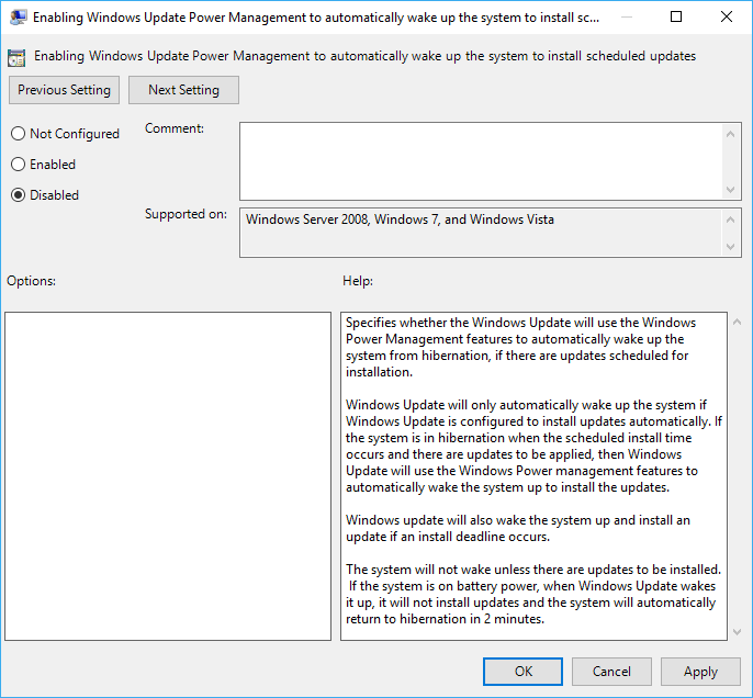 Disable Enabling Windows Update Power Management to automatically wake up the system to install scheduled updates