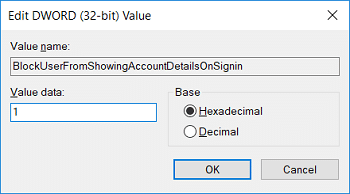 Double click on BlockUserFromShowingAccountDetailsOnSignin and set its value to 1