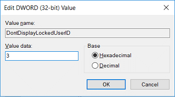 Double click on DontDisplayLockedUserID and set its value to 3 and then click OK