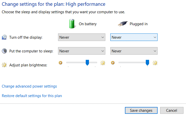 For the Turn off the display drop-down, select Never for both On battery and Plugged in