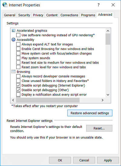Click on Restore advanced settings button at the bottom of Internet Properties window