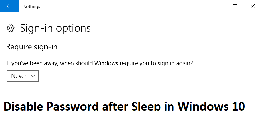 Disable Password after Sleep in Windows 10