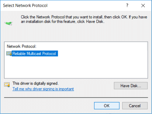 Select Reliable Multicast Protocol and click OK | Fix IPv6 Connectivity No Internet Access on Windows 10