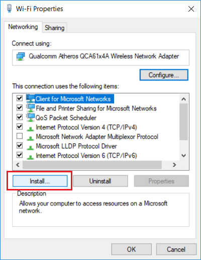 Select items one by one under 'This connection uses the following items' and click Install