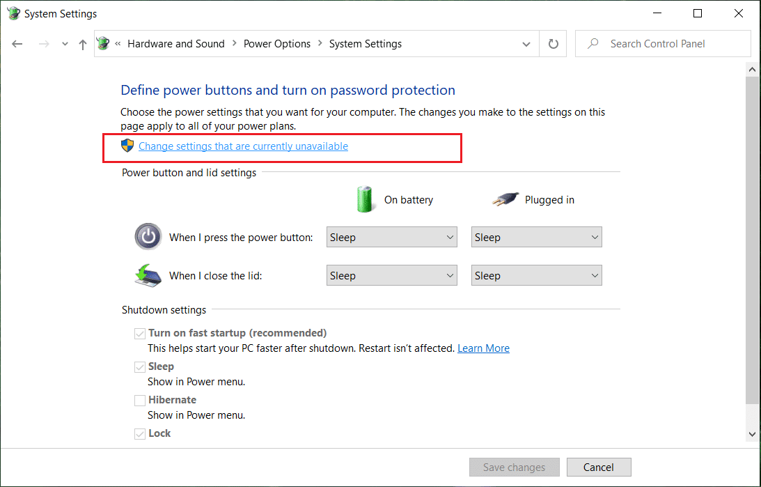 Click on Change settings that are currently unavailable