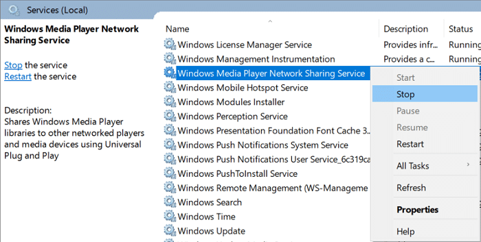 Right-click on Windows Media Network Sharing Service and select Stop