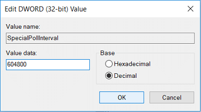 Select Decimal from the Base section then in the value data field type 604800 and click OK