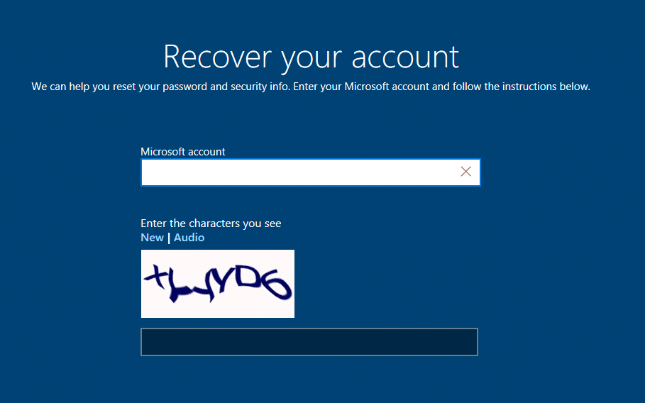 At Recover your account enter your email address and security character.