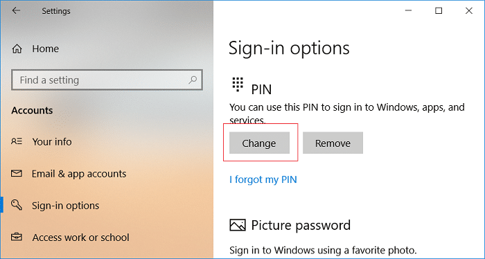 Click on Change under the PIN Sign-in options