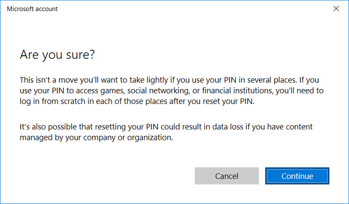 On the Are you sure you forgot your PIN screen click Continue