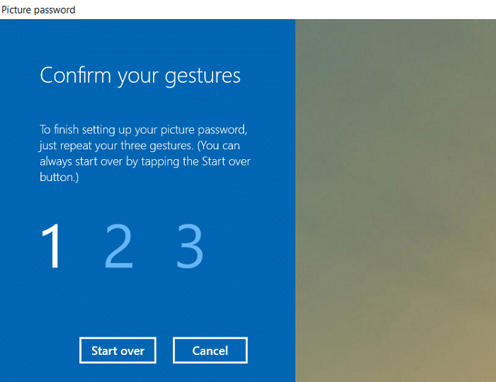 Once you draw all the three gestures, you will be asked to draw them all again to confirm your password