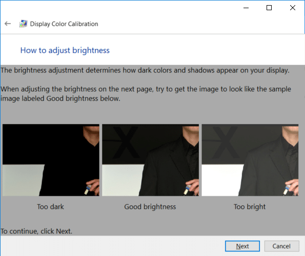 Review the brightness examples carefully as you would need them in the next step and click Next