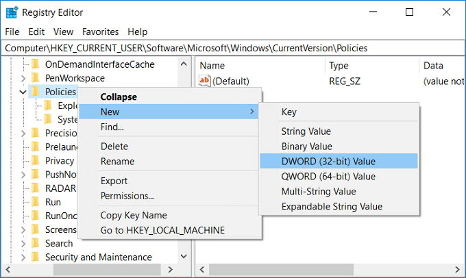 Right-click on Policies then select New then click on DWORD (32-bit) Value