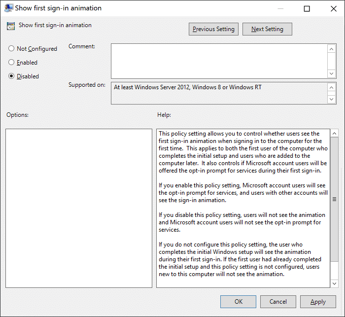 Set Show first sign-in animation to enabled or disabled
