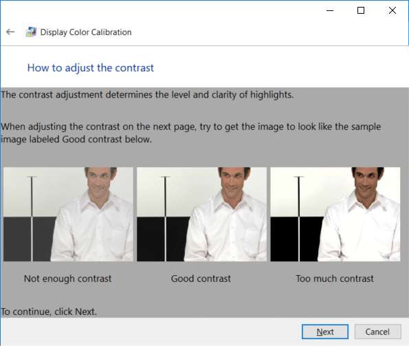 Similarly review the contrast examples and click Next | How to Calibrate your Monitor Display Color in Windows 10