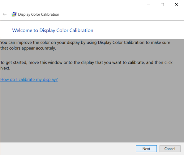 This will open the Display Color Calibration wizard, just click Next to start the process