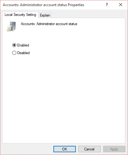 To enable the built-in administrator account checkmark Enabled